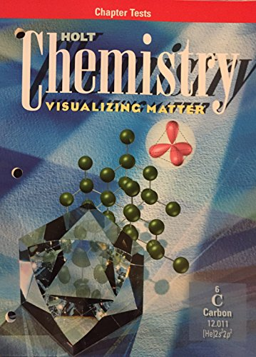 9780030178290: Chemistry: Visualizing Matter, Chapter Tests