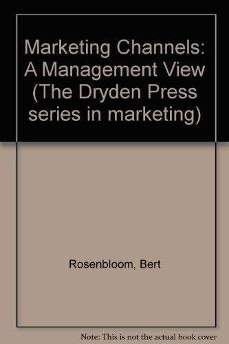 9780030178313: Marketing Channels: A Management View
