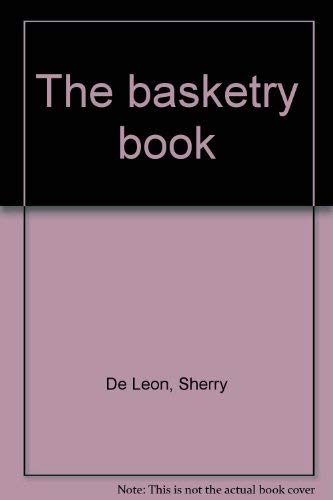 9780030178665: The basketry book