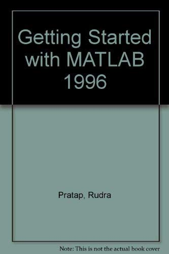 9780030178849: Getting Started With Matlab: A Quick Introduction for Scientists and Engineers (Saunders golden sunburst series)