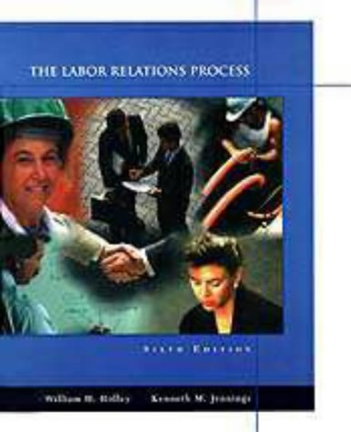 9780030180095: The Labor Relations Process (The Dryden Press series in management)