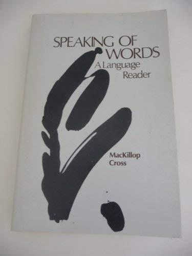 9780030180569: Speaking of words: A language reader