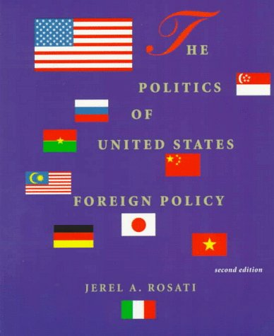9780030180637: The Politics of United States Foreign Policy