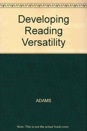 9780030180699: Developing Reading Versatility