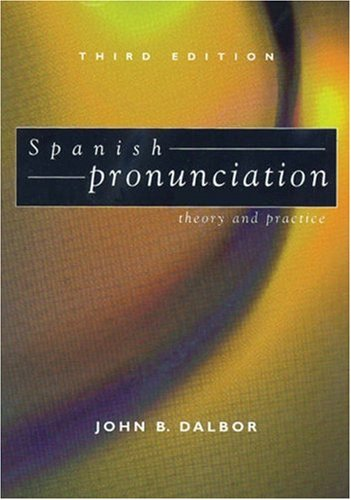 9780030180774: Spanish Pronunciation: Theory and Practice