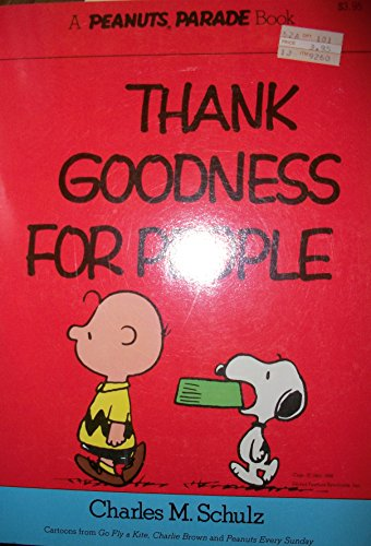 9780030181214: Thank Goodness for People