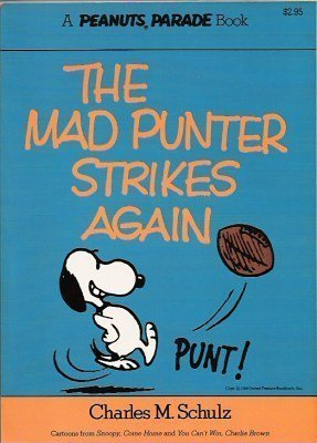 The Mad Punter Strikes Again (9780030181269) by Charles M. Schulz