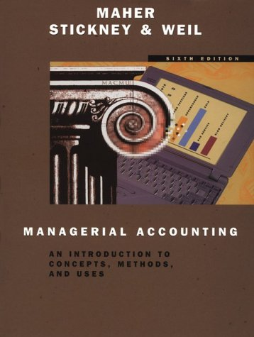 9780030181931: Managerial Accounting: An Introduction to Concepts, Methods, and Uses (The Dryden Press series in accounting)
