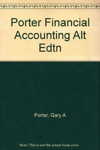 9780030182044: Porter Financial Accounting Alt Edtn