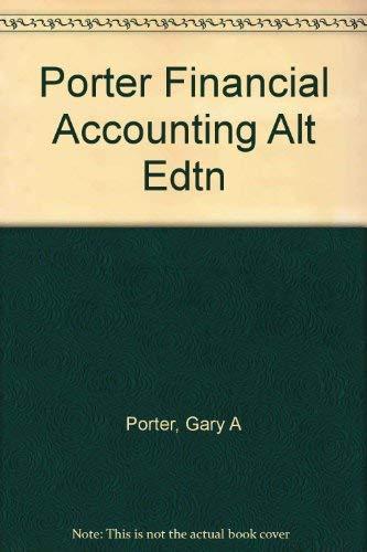 9780030182044: Porter Financial Accounting Alt Edtn