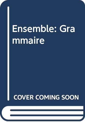 9780030182563: Ensemble: Grammaire