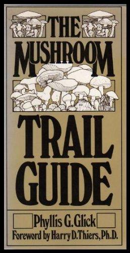 9780030183010: The Mushroom Trail Guide