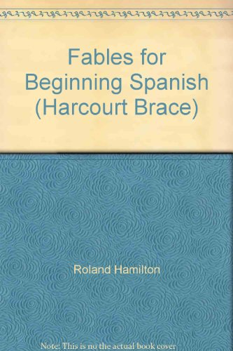 9780030183096: Fables for Beginning Spanish (Harcourt Brace)