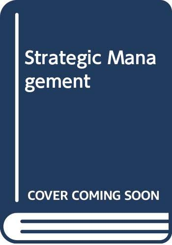 9780030183324: Strategic Management