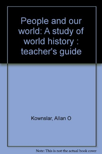 9780030183560: People and our world: A study of world history : teacher's guide