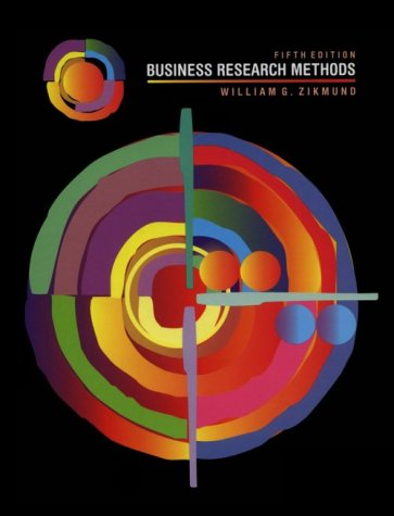 Business Research Methods Fifth Edition: Zikmund, William M.