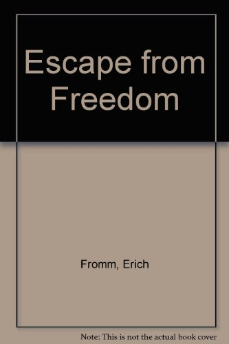9780030184413: Escape from Freedom