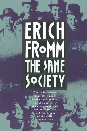 The Sane Society: Fromm, Erich
