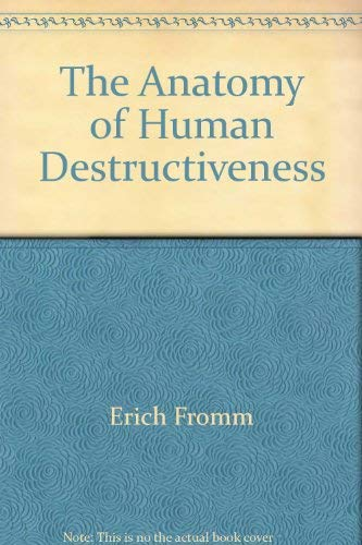 9780030184512 The Anatomy Of Human Destructiveness Abebooks