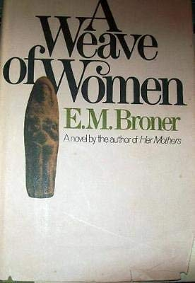 9780030184611: A Weave of Women: A Novel