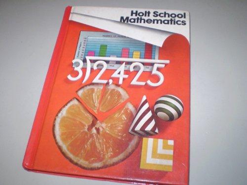 Holt School Mathematics Grade 4 (0030185661) by Nichols, Eugene D.