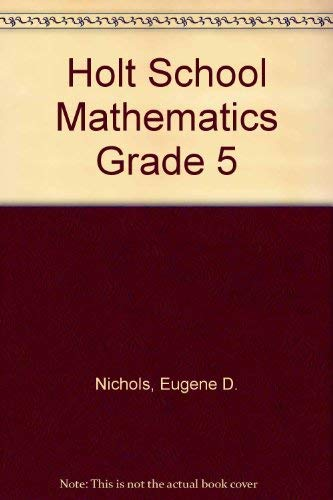 9780030185717: Holt School Mathematics Grade 5