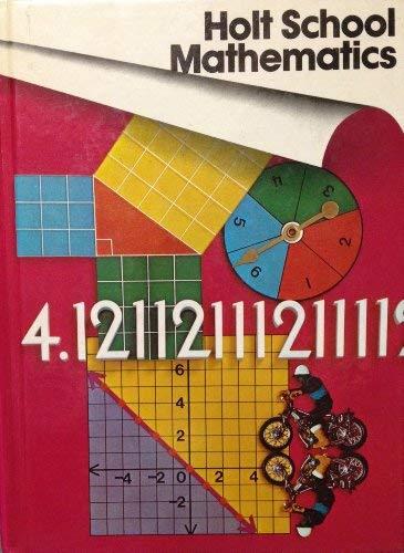 Holt School Mathematics Grade 8 (0030185866) by Nichols, Eugene D.