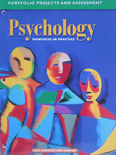 9780030185892: Psychology : Principles and Practice: Portfolio Projects and Assessment