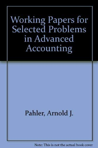 9780030186189: Working Papers for Selected Problems in Advanced Accounting: Concepts and Practice