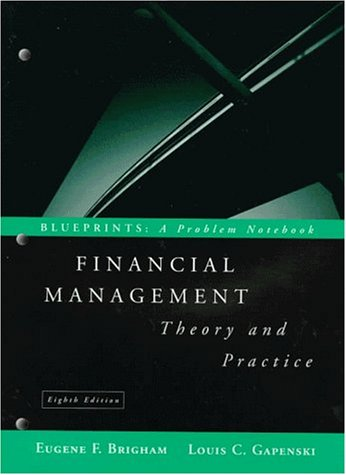 9780030187087: Financial Management: Theory and Practice Blueprints, A Problem Notebook (8th Edition, Study Guide)