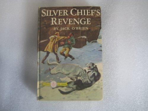 9780030187414: Silver Chief's revenge;
