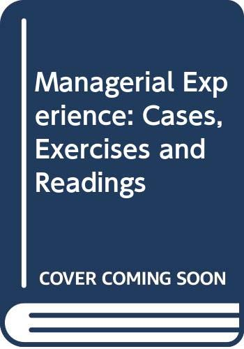Managerial Experience: Cases, Exercises and Readings: Glueck, William F.;