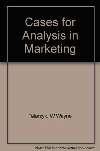 9780030190162: Cases for Analysis in Marketing (Dryden Press publications in marketing)