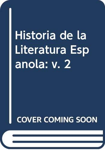 Historia De LA Literatura Espanola: Angel Del Rio