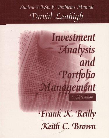 Investment Analysis & Portfolio Management: Student Self-Study: David Leahigh, Frank
