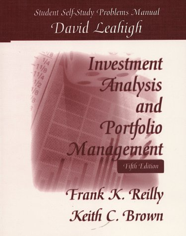9780030191381: Investment Analysis & Portfolio Management: Student Self-Study Problems Manual
