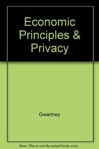 9780030192883: Economic Principles & Privacy