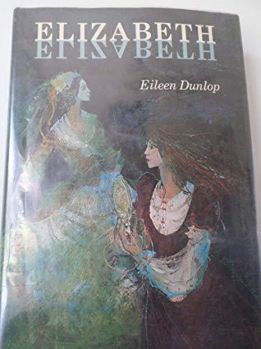 9780030193118: Elizabeth, Elizabeth