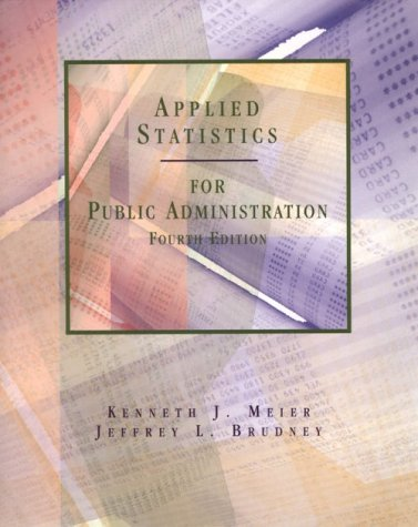 9780030193781: Applied Statistics for Public Administration