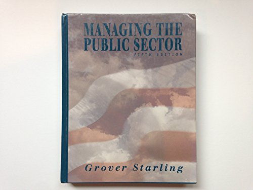 9780030193798: MANAGING THE PUBLIC SECTOR, 5E
