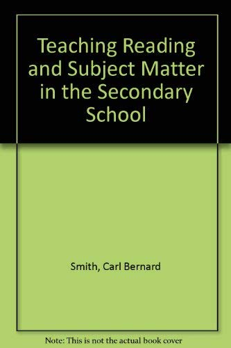 9780030193811: Teaching Reading and Subject Matter in the Secondary School