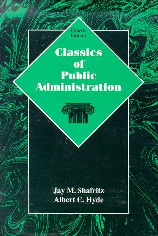 9780030193828: Classics of Public Administration