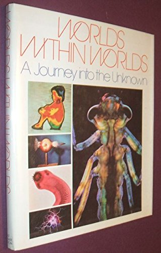 WORLDS WITHIN WORLDS A Journey into the Unknown