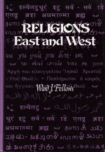 9780030194412: Religions East and West