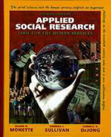 9780030194443: APPLIED SOCIAL RESEARCH, 4E