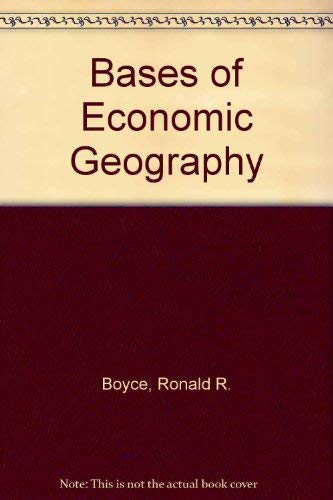 9780030194962: Bases of Economic Geography