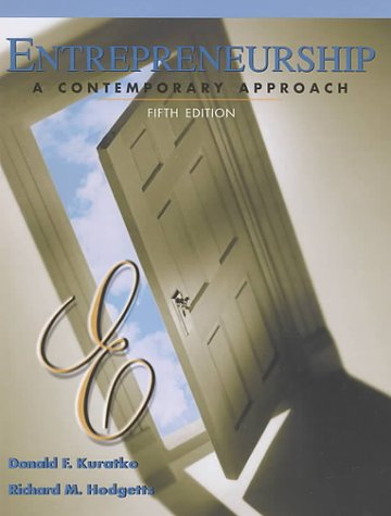 Entrepreneurship: A Contemporary Approach (Harcourt College Publishers: Hodgetts, Richard M.