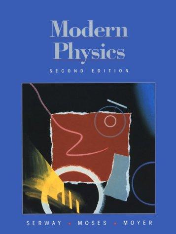 9780030196829: Modern Physics (SAUNDERS GOLDEN SUNBURST SERIES)