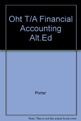 9780030196898: Oht T/A Financial Accounting, Alt.Ed
