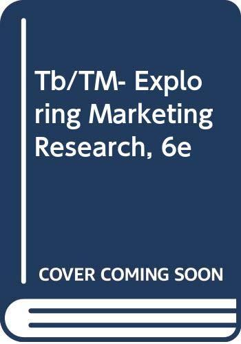 Tb/TM- Exploring Marketing Research, 6e: Zikmund, William G.